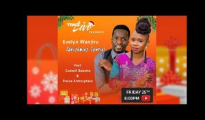 TRACELIVE presents Evelyn Wanjiru Christmas Special ft. Godwill Babette & Praise Atmosphere Band