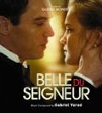 Belle du Seigneur (Original Motion Picture Soundtrack) (A Film by Glenio Bonder)