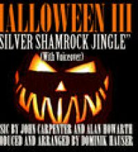 """Silver Shamrock Jingle"" With Voiceover (From the original score to ""Halloween III: Season Of the Witch"")"