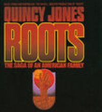 "Roots: The Saga Of An American Family (Music From And Inspired By The David L. Wolper Production Of ""Roots)"
