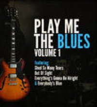 Play Me The Blues Vol.1
