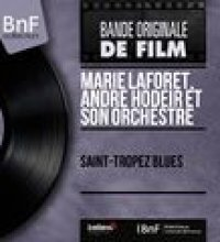 Saint-Tropez blues (Original Motion Picture Soundtrack, Mono Version)