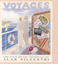 Voyages (The Film Music Journeys Of Alan Silvestri)