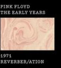 The Early Years 1971 REVERBER/ATION