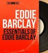 Essentials of Eddie Barclay (Mono Version)