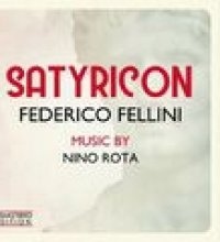 Satyricon - Fellini Satyricon (Original Motion Picture Soundtrack) (Remastered Edition)