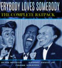 Everybody Loves Somebody - The Complete Rat Pack