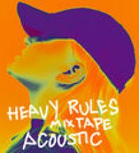 Heavy Rules Mixtape (Acoustic)