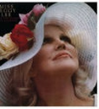 Miss Peggy Lee Sings The Songs Of Cy Coleman (Expanded Edition)