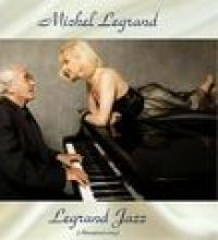 Legrand Jazz (All Tracks Remastered)