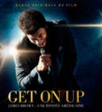 Get On Up - The James Brown Story (Bande Originale Du Film)