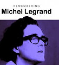 Remembering Michel Legrand