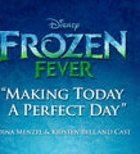 "Making Today a Perfect Day (From ""Frozen Fever"")"