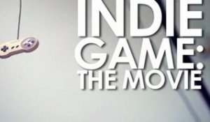 Bande annonce du documentaire Indie Game: The Movie