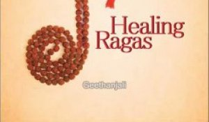 Healing Ragas Music for Meditation Relaxation Rejuvenation Destress