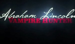 Abraham Lincoln: Vampire Hunter - Official Trailer / Bande-Annonce [VO|HD]