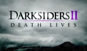 Darksiders II - E3 2012 Trailer Death Lives [HD]