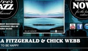 Ella Fitzgerald & Chick Webb - I Want to Be Happy