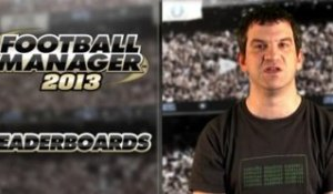 Football Manager 2013 : Leaderboards trailer