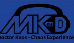 Doctor Keos - Chaos Experience