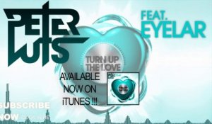 Peter Luts - Turn Up The Love (Bounce Mix)