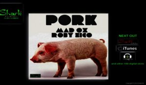 Roby Zico, Mad Ox - Pork