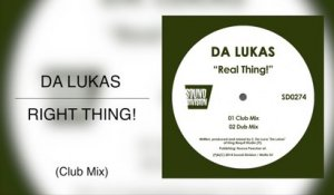 Da Lukas - Right Thing! (Club Mix)
