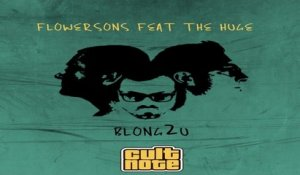 Flowersons  Ft. The Huge - Blong2U