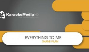 Shane Filan - Everything To Me - KARAOKE HQ