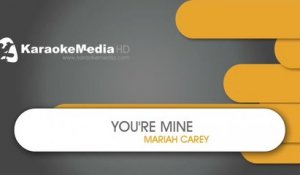 You're Mine - Mariah Carey - KARAOKE HQ