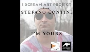 I Scream Art Project  Ft. Stefano Contini - I'm yours (cover)