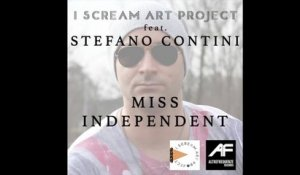 I Scream Art Project  Ft. Stefano Contini - Miss independent (cover)