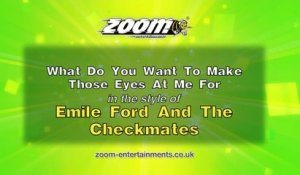Zoom Karaoke - What Do You Want To Make Those Eyes At Me For - Emile Ford & The Checkmates