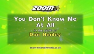 Zoom Karaoke - You Don't Know Me At All - Don Henley