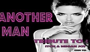 Cris Tel - Another Man - Tribute To Itch, Megan Joy