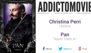 Pan - Teaser Trailer #1 Music #3 (Christina Perri - I Believe)