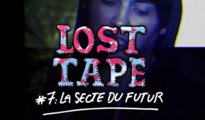 LA SECTE DU FUTUR - Love Runs Slower Than Me / LOST TAPE #7