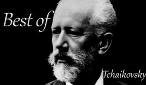 Tchaikovsky - Best of Tchaikovsky - 2 Hours of Top Classical Music Playlist for Relaxing