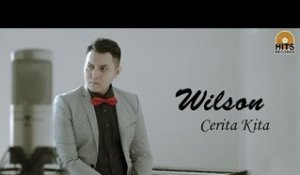 Wilson - Cerita Kita [Official Lyric Video]