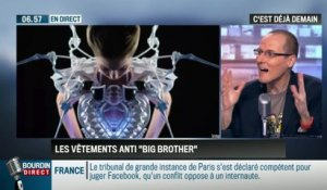 La chronique d'Anthony Morel : Des vêtements anti-Big Brother - 06/03