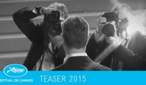 Teaser TV Festival de Cannes 2015 (version courte / short version)