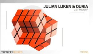 Julian Luken & Ouria - Get Me Off (Dub Mix)