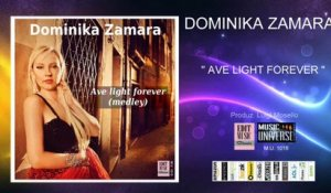 Dominika Zamara - Ave Light Forever - Audioslide