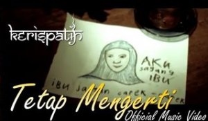Kerispatih - Tetap Mengerti - Official Music Video