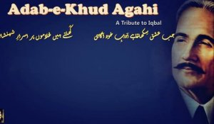 Adab-e-Khud Agahi | A Tribute to Iqbal | Audio Jukebox