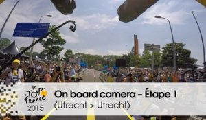 Caméra embarquée / On board camera - Étape 1 (Utrecht / Utrecht) - Tour de France 2015