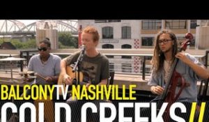 COLD CREEKS - GYPSY GIRL (BalconyTV)