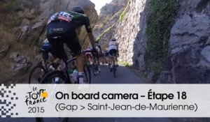 Caméra embarquée / On board camera – Etape 18 (Gap / Saint-Jean-de-Maurienne) - Tour de France 2015