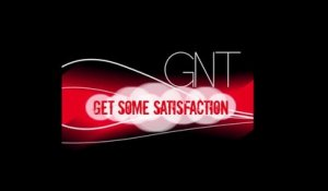 GNT - Get some satisfaction