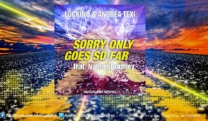 Luckino, Andrea Texi Ft. Nathan Brumley - Sorry Only Goes So Far